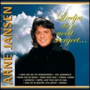 Liedjes Die Je Nooit Vergeet - CD Audio di Arne Jansen
