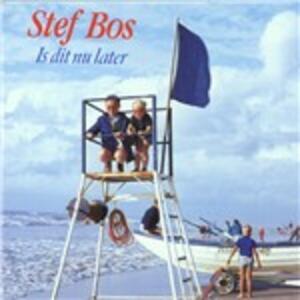 Is Dit Nu Later - CD Audio di Stef Bos