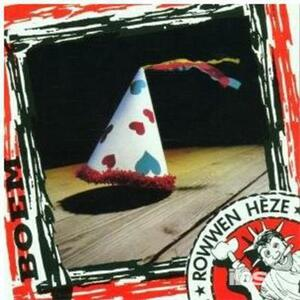 Boem - CD Audio di Rowwen Heze