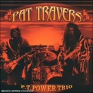 Power Trio - CD Audio di Pat Travers
