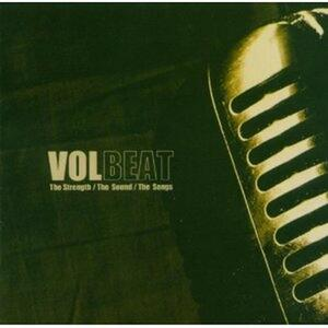 The Strength / The Sound / The Songs - CD Audio di Volbeat