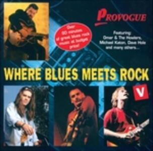 Where Blues Meets Rock 5 - CD Audio