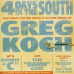 4 Days in the South - CD Audio di Greg Koch