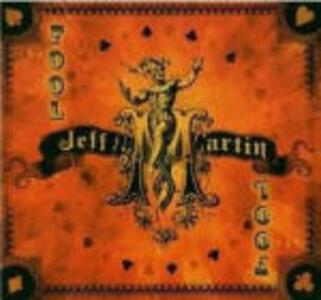 The Fool - CD Audio di Jeff Martin