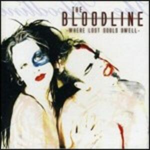 Where Lost Should Dwell - CD Audio di Bloodline