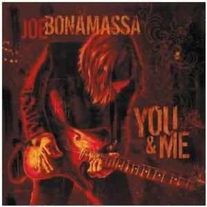You & Me - CD Audio di Joe Bonamassa