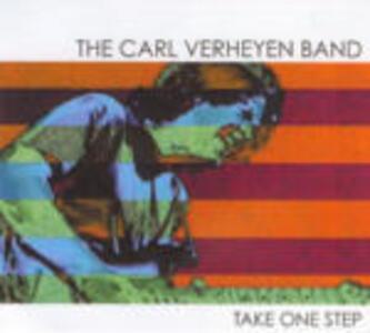 Take One Step - CD Audio di Carl Verheyen (Band)
