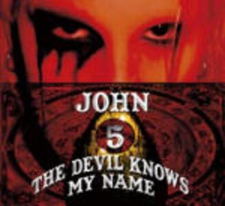The Devil Knows My Name - CD Audio di John 5