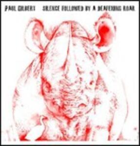 Silence Followed by a Deafening Roar - CD Audio di Paul Gilbert