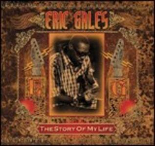 The Story of My Life - CD Audio di Eric Gales