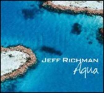 Aqua - CD Audio di Jeff Richman