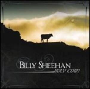 Holy Cow! - CD Audio di Billy Sheehan