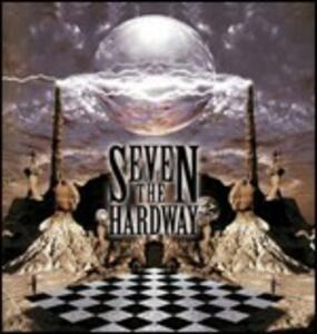 Seven the Hardway - CD Audio di Seven the Hardway