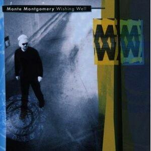 Wishing Well - CD Audio di Monte Montgomery