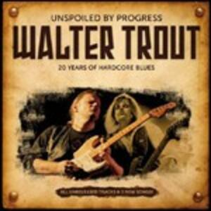 Unspoiled by Progress - CD Audio di Walter Trout