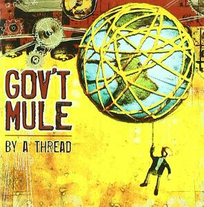 By a Thread - CD Audio di Gov't Mule