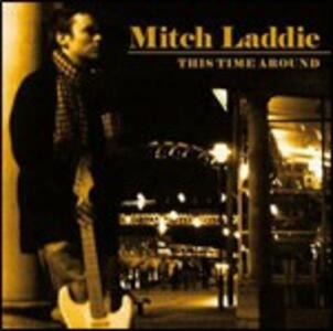 This Time Around - CD Audio di Mitch Laddie
