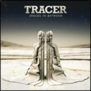 Spaces in Between - CD Audio di Tracer