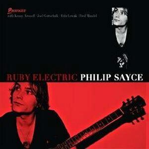 Ruby Electric - CD Audio di Phillip Sayce