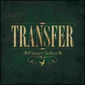 Future Selves - CD Audio di Transfer