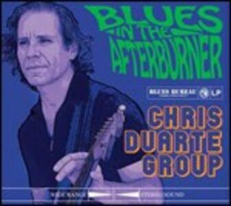 Blues in the Afterburner - CD Audio di Chris Duarte (Group)