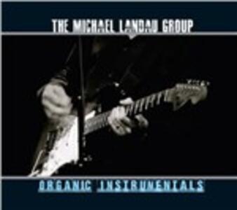 Organic Instrumentals - CD Audio di Michael Landau (Group)
