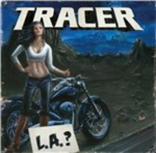 LA? - CD Audio di Tracer