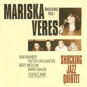 Shocking You - CD Audio di Mariska Veres