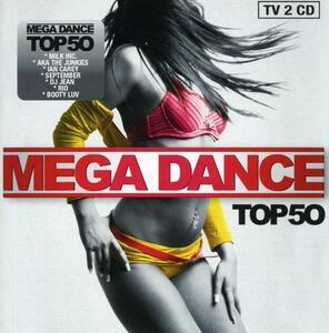 Mega Dance Top 50 - CD Audio