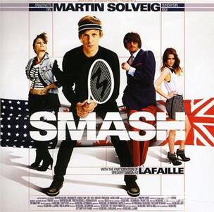 Smash - CD Audio di Martin Solveig