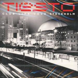 Club Life vol.3 Stockholm - CD Audio di Tiesto