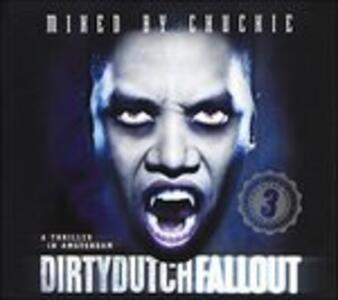 Dirty Dutch (Fall Out) - CD Audio di Chuckie