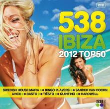 Radio 538 Ibiza 2012 - CD Audio