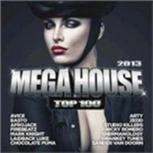 Mega House 2013 Top 100 - CD Audio