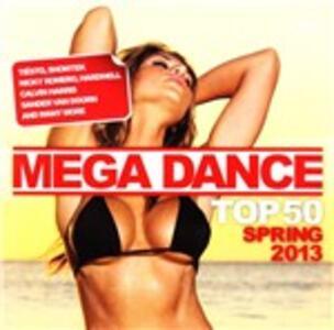 Mega Dance Top 50 Spring - CD Audio