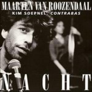 Nacht - CD Audio di Maarten Van Roozendaal