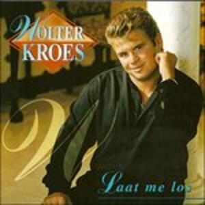 Laat Me Los - CD Audio di Wolter Kroes