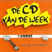 De Cd Van De Week - CD Audio di Huub Hangop