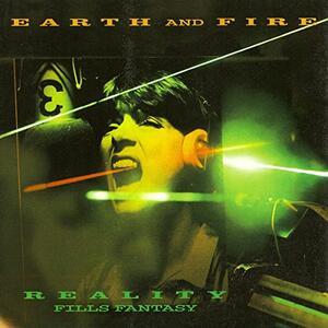 Reality Fills Fantasy - CD Audio di Earth & Fire