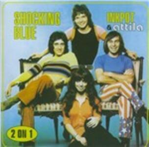 Inkpot & Attila - CD Audio di Shocking Blue