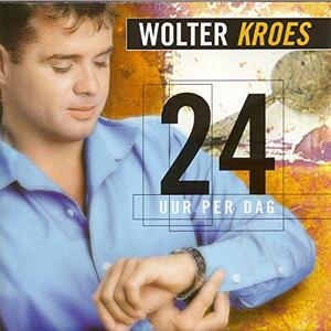 24 Uur Per Dag - CD Audio di Wolter Kroes