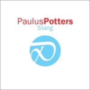 Slang - CD Audio di Paulus Potters