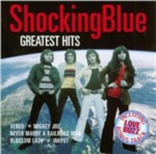 Greatest Hits - CD Audio di Shocking Blue