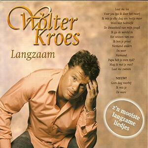 Langzaam - CD Audio di Wolter Kroes