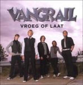 Vroeg Of Laat - CD Audio di Vangrail