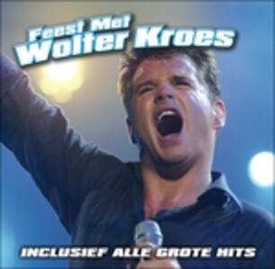 Feest Met Wolter - CD Audio di Wolter Kroes