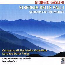 Sinfonia delle valli - CD Audio di Giorgio Gaslini