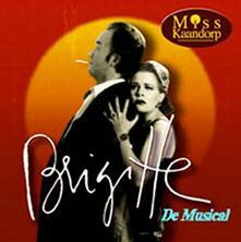 Brigitte De Musical - CD Audio di Brigitte Kaandorp