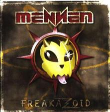 Freakazoid (Digipack) - CD Audio di Mennen