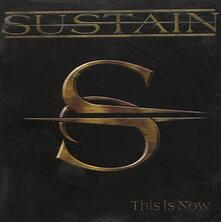 This Is Now - CD Audio di Sustain